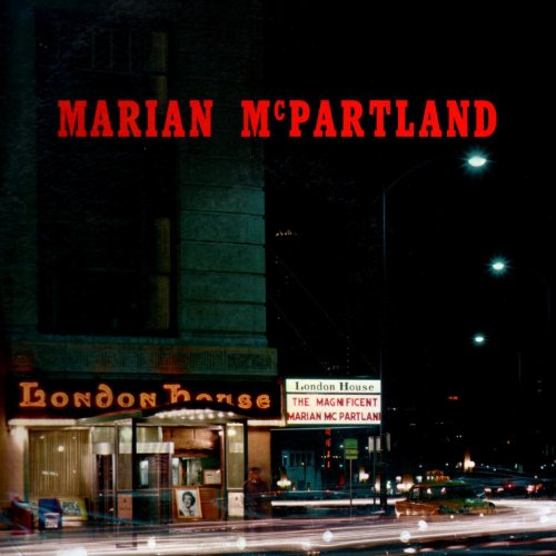 Marian mcpartland at the london house by marian mcpartland for House music london