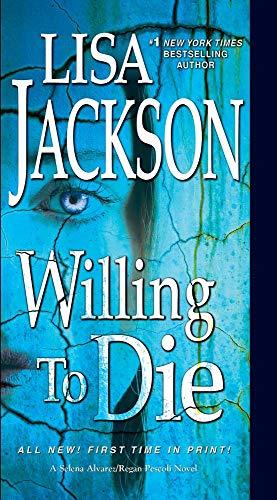 Willing to Die (Selena Alvarez and Regan Pescoli)