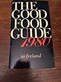 img - for The Good Food Guide to Ireland 1980 book / textbook / text book
