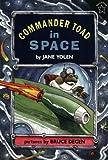 Commander Toad in Space, Jane Yolen, 0698113551