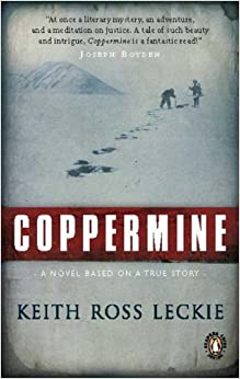 Coppermine by Keith Ross Leckie (Oct 11 2011)