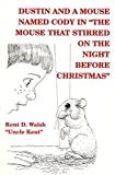 download ebook dustin and a mouse named cody in