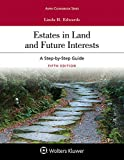 Estates in Land and Future Interests: A