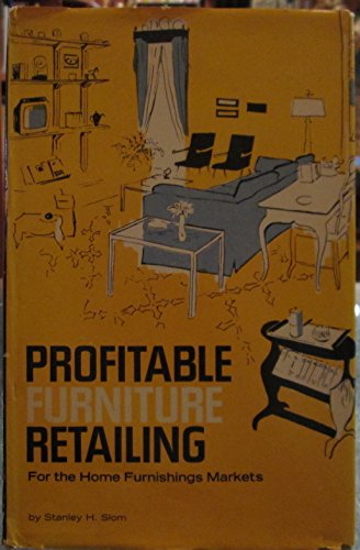 Profitable furniture retailing, - Stanley Entertainment Furniture