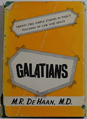 Galatians: Twenty-Two Simple Studies in Paul's Teaching of Law and Grace,