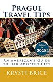 Prague Travel Tips - An American s Guide to Her Adopted City