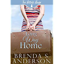 Long Way Home (The Potter's House Books Book 4)