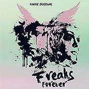 Freaks Forever (Sommerfugleserien) | Marie Duedahl