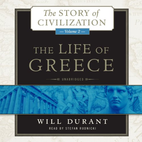 The Life of Greece: The Story of Civilization, Volume 2 cover