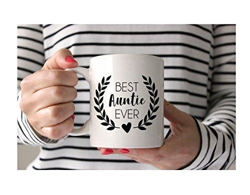 Best Auntie Ever Coffee Mug | New Aunt Gift | Best Aunt Gift | Tea Cup for Aunt | Auntie Mug | Sister Gift | 11 or 15 oz mug