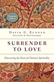 img - for Surrender to Love: Discovering the Heart of Christian Spirituality (Spiritual Journey) book / textbook / text book