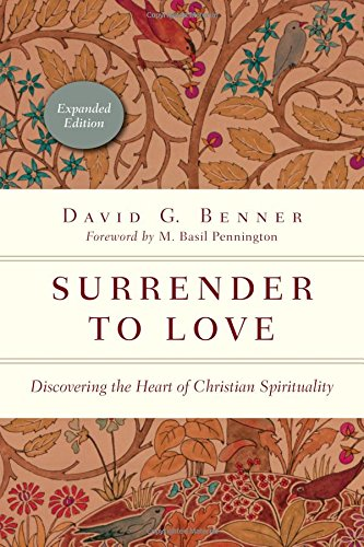 Surrender to Love: Discovering the Heart of Christian Spirituality (The Spiritual Journey)