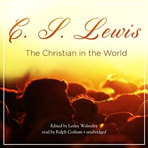 The Christian in the World Audiobook