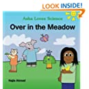 Over In The Meadow: An Asha Loves Science Sing Along Book