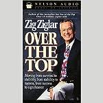 Over the Top | Zig Ziglar