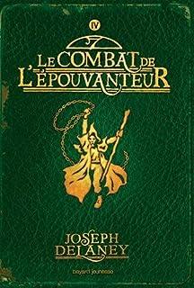 L'Épouvanteur 04 : Le combat de l'Épouvanteur, Delaney, Joseph