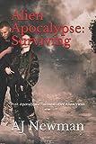 Alien Apocalypse: Surviving: Post-Apocalyptic Survival after Alien Virus