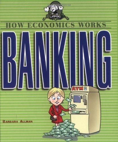 Read Online Banking (HOW ECONOMICS WORKS) PDF
