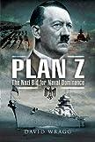 Plan Z, David Wragg, 184415727X
