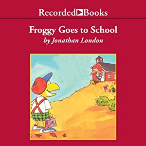 Froggy Goes to School Audiobook