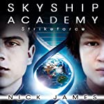 Strikeforce: Skyship Academy, Book 3 | Nick James