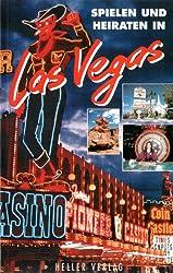 Spielen und Heiraten in Las Vegas