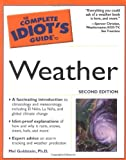 The Complete Idiot's Guide to Weather, Mel Goldstein, 0028643410