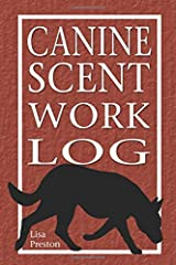 Canine Scent Work Log Paperback