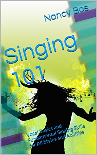 Download PDF Singing 101 - Vocal Basics and Fundamental Singing Skills for All Styles and Abilities
