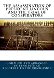 img - for The Assassination Of President Lincoln And The Trial Of Conspirators book / textbook / text book