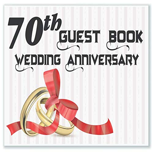 70th Wedding Anniversary Guest Book: Lovely Golden Wedding Rings Cover - 109 Pages