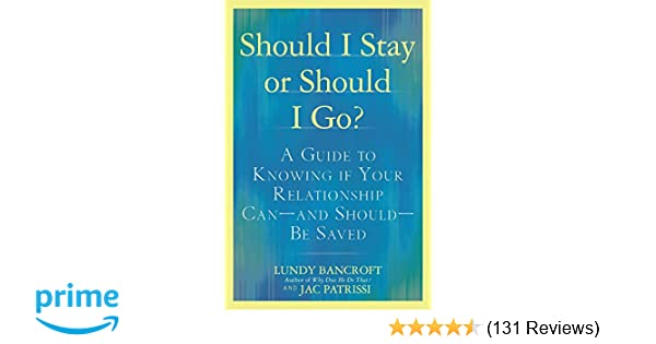 Should I Stay or Should I Go?: A Guide to Knowing if Your