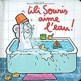 Lili Souris aime l'eau !