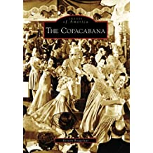 The Copacabana (Images of America) by Kristin Baggelaar (2006-12-13)