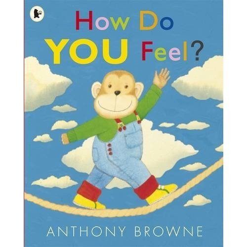 How Do You Feel? par Anthony Browne