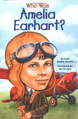 Who Was Amelia Earhart? - Book  of the Who Was/Is...?