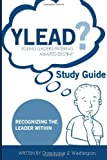 YLEAD (young Leaders Entering Awaited Destiny) Study Guide, Domonique Washington, 1494321734