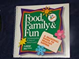 Food, Family and Fun, Robert A. Barnett, 0788138405