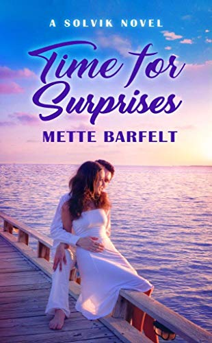 Time for Surprises (The Solvik Series Book 4)