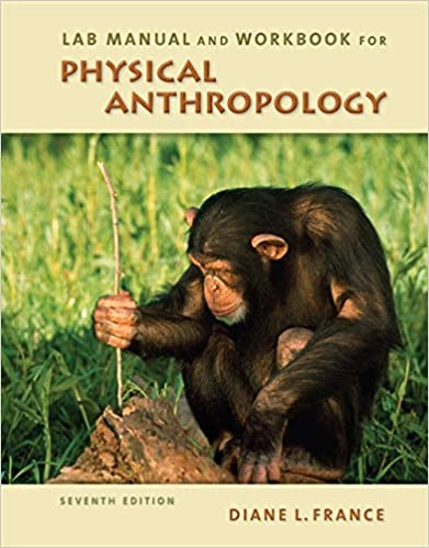 Lab Manual And Workbook For Physical Anthropology Diane L
