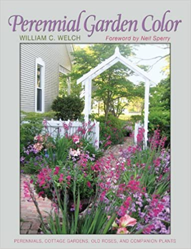 Perennial Garden Color (Texas A&M AgriLife Research and Extension Service Series) by Welch, William C. (2013)