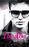 Catching London: A Rock Star Romance