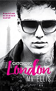 Catching London by MV Ellis ebook deal