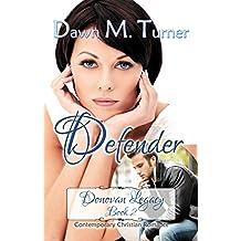 Defender (Donovan Legacy Book 2)