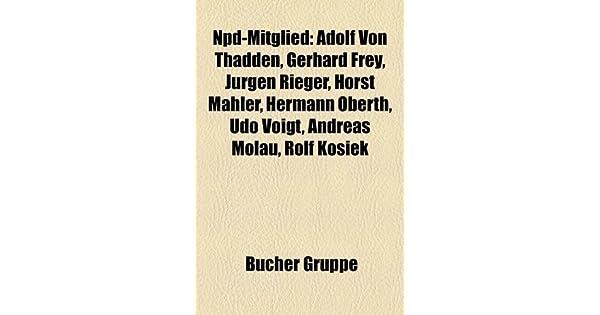 NPD-Mitglied: Adolf von Thadden, Gerhard Frey, Jürgen Rieger