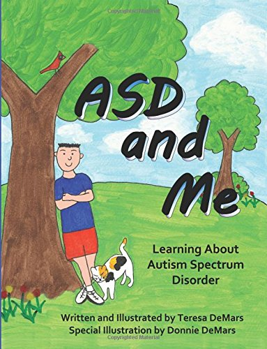 Read Online ASD and Me: Learning About Autism Spectrum Disorder ebook