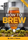 #9: How To Brew: Everything You Need to Know to Brew Great Beer Every Time