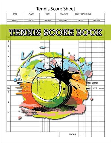 Tennis Score Book, Tennis Score Sheet: Tennis Game Record Keeper Book, Tennis Book, Tennis Score Notebook, 100 Pages (Tennis Card Set)
