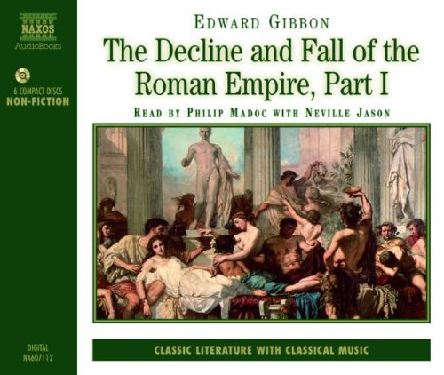 The Decline and Fall of the Roman Empire by Naxos Records