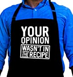funny bbq tools - BBQ Grill Apron - Your Opinion Wasn't in the Recipe - Funny Apron For Dad - 1 Size Fits All Chef Apron High Quality Poly/Cotton 4 Utility Pockets, Adjustable Neck and Extra Long Waist Ties